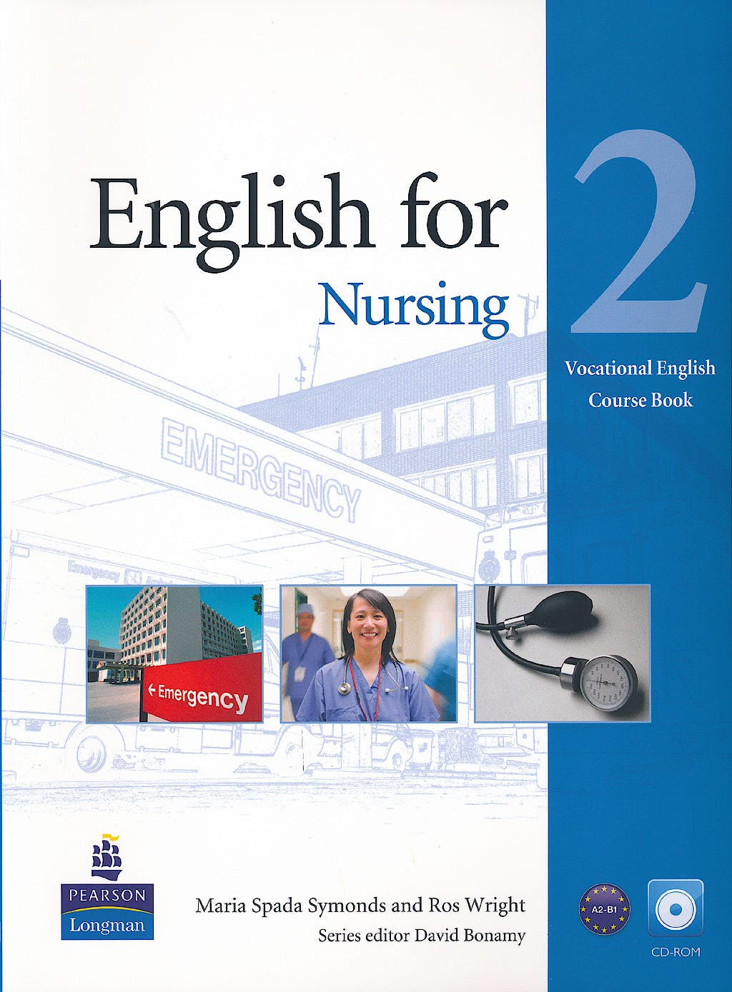 Portada del libro 9781408269947 English for Nursing Level 2 (Pre-Intermediate) Coursebook (With Cd-Rom including Class Audio)
