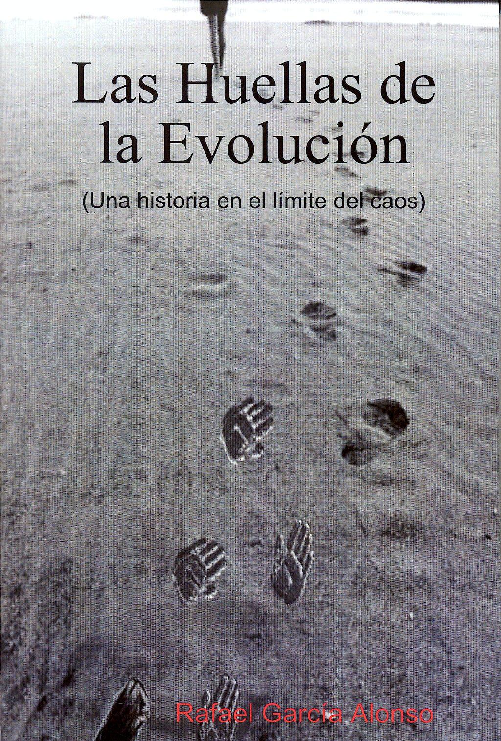 Portada del libro 9781409202882 Las Huellas de la Evolucion (Una Historia en el Limite del Caos)
