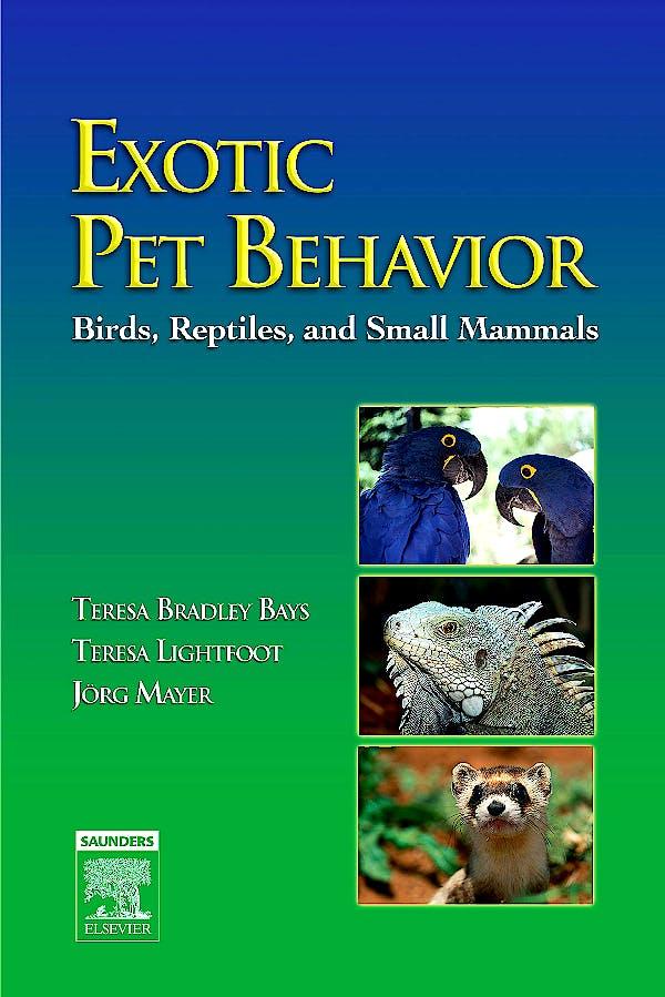 Portada del libro 9781416000099 Exotic Pet Behavior: Birds, Reptiles, and Small Mammals