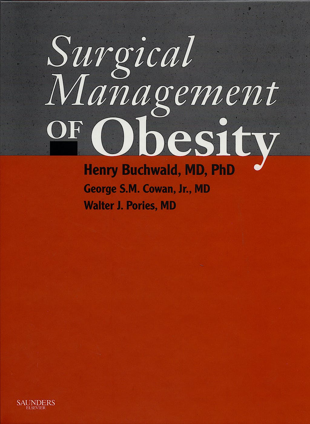 Portada del libro 9781416000891 Surgical Management of Obesity
