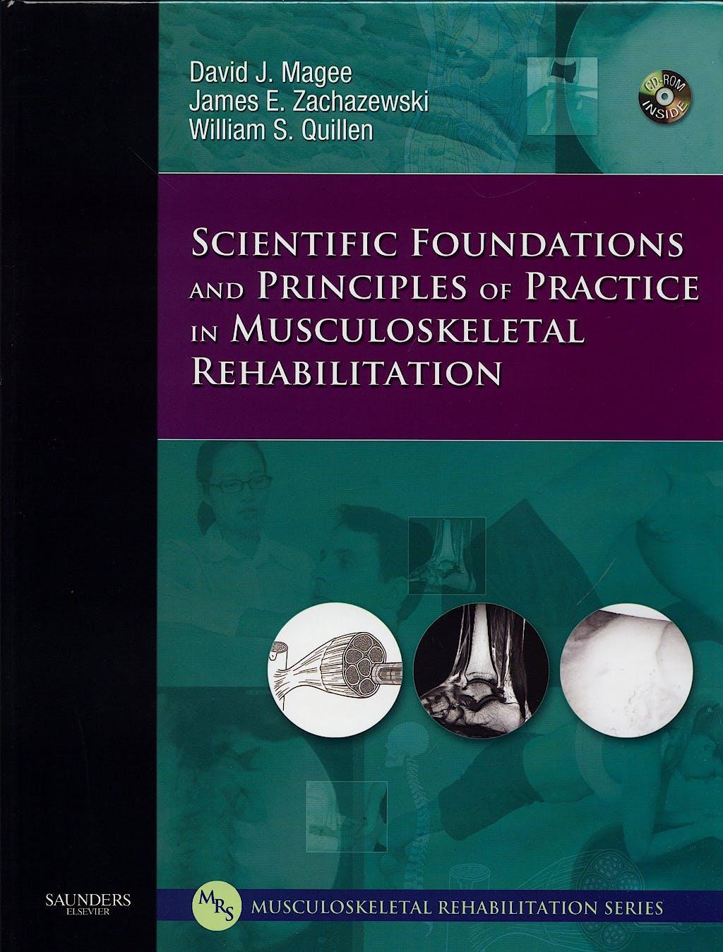Portada del libro 9781416002505 Scientific Foundations and Principles of Practice in Musculoskeletal Rehabilitation