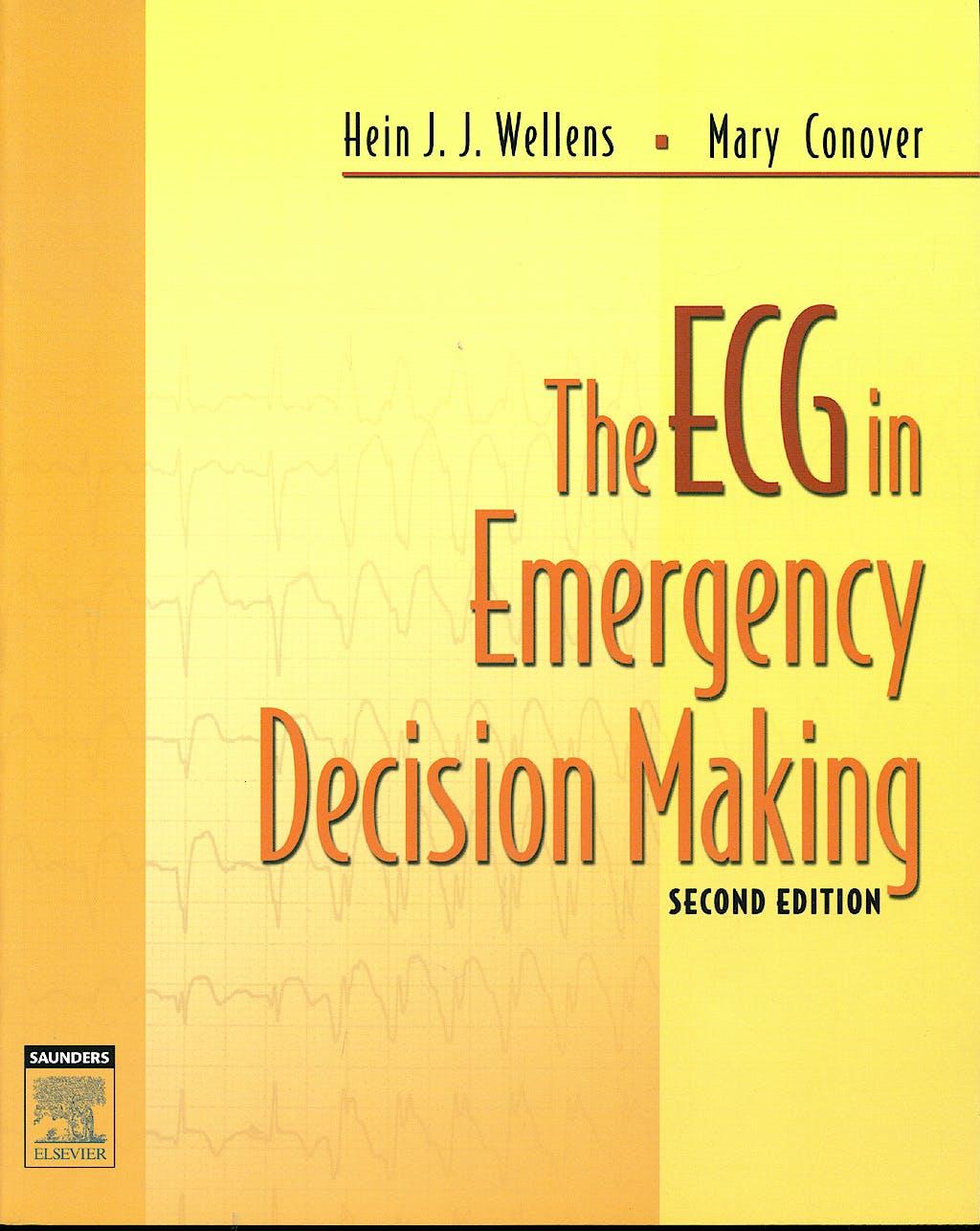 Portada del libro 9781416002598 The ECG in Emergency Decision Making
