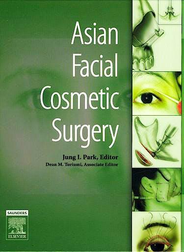 Portada del libro 9781416002901 Asian Facial Cosmetic Surgery