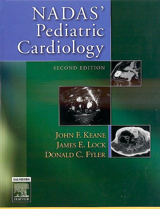 Portada del libro 9781416023906 Nadas' Pediatric Cardiology