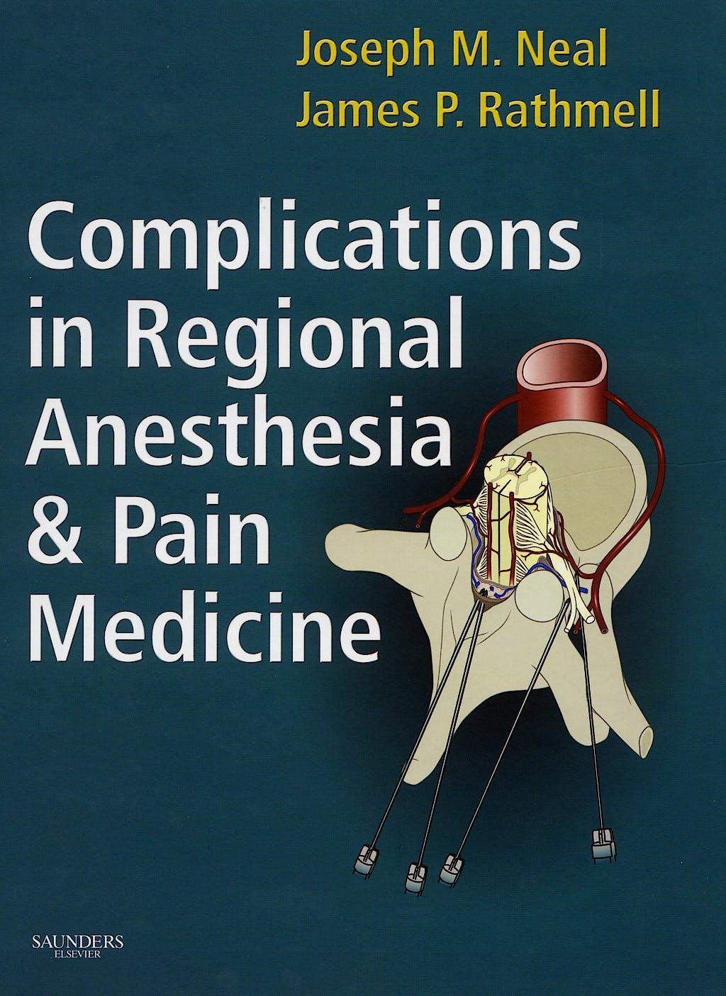 Portada del libro 9781416023920 Complications in Regional Anesthesia and Pain Medicine