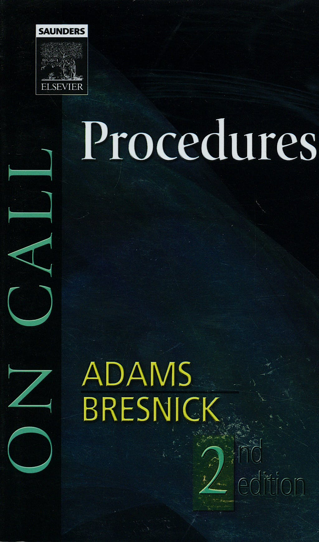 Portada del libro 9781416024446 On Call Procedures