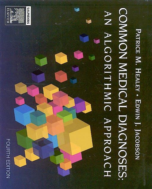 Portada del libro 9781416025429 Common Medical Diagnoses: An Algorithmic Approach