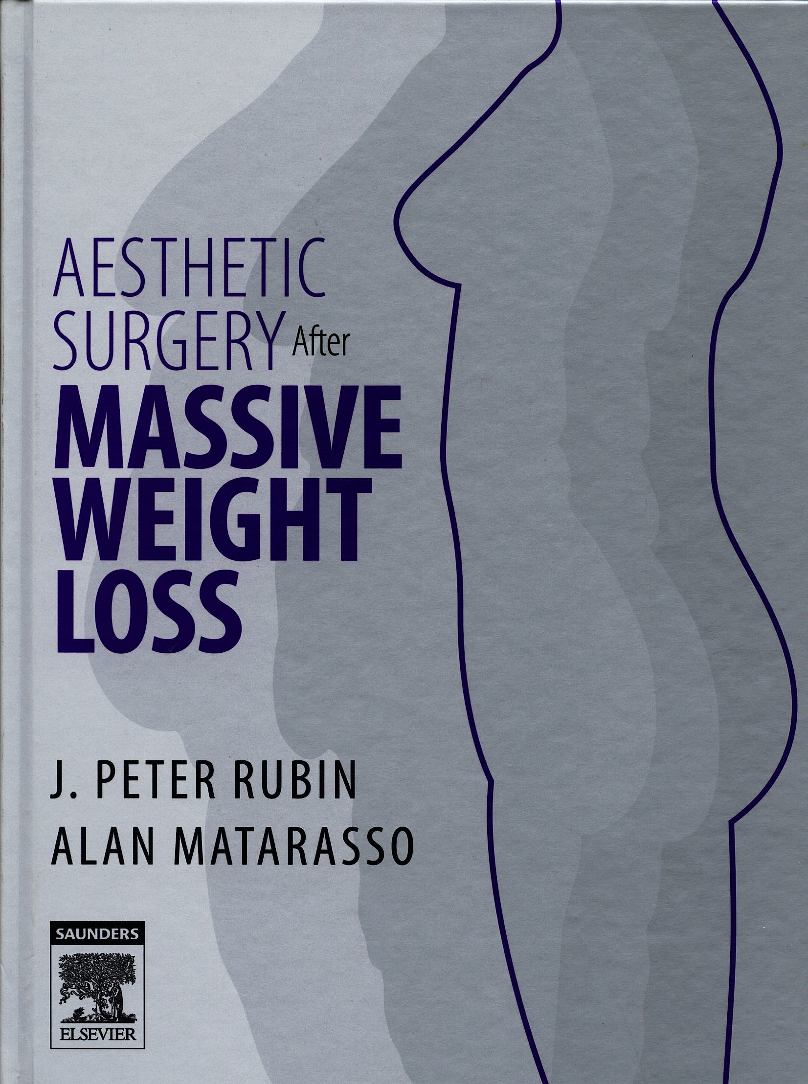 Portada del libro 9781416029526 Aesthetic Surgery after Massive Weight Loss