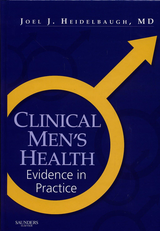 Portada del libro 9781416030003 Clinical Men's Health. Evidence In Practice