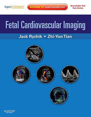 Portada del libro 9781416031727 Fetal Cardiovascular Imaging Premium Edition (Online and Print)