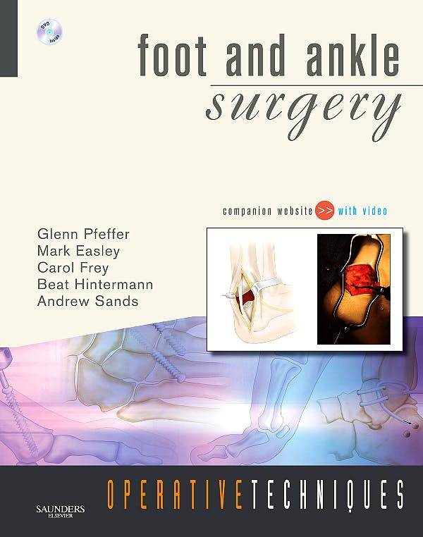 Portada del libro 9781416032809 Foot and Ankle Surgery. Operative Techniques + DVD
