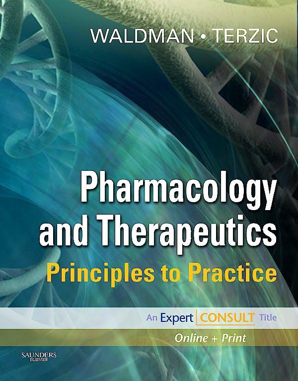 Portada del libro 9781416032915 Pharmacology and Therapeutics. Principles to Practice