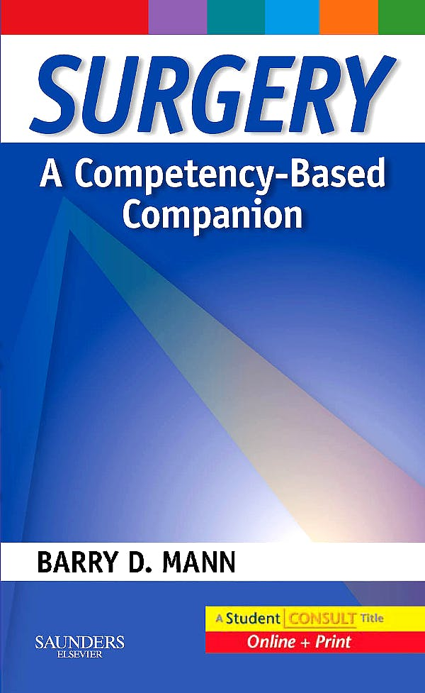 Portada del libro 9781416037477 Surgery. a Competency-Based Companion with Student Consult Online Access
