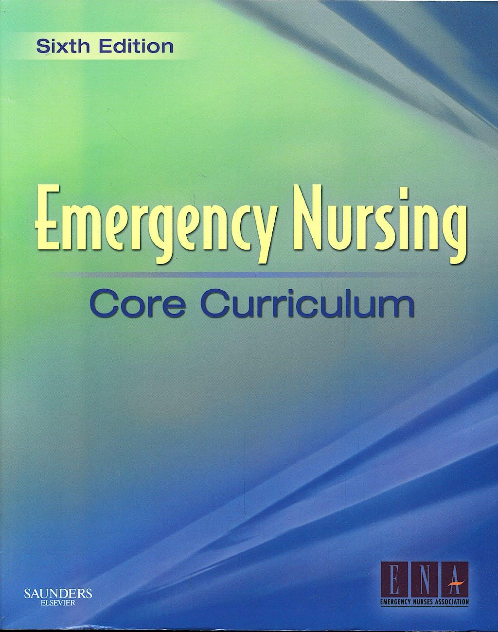 Portada del libro 9781416037552 Emergency Nursing. Core Curriculum
