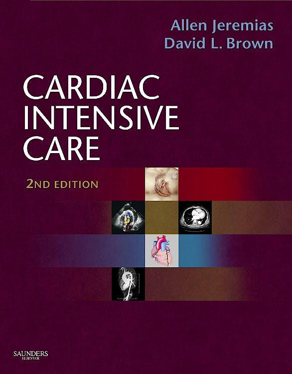 Portada del libro 9781416037736 Cardiac Intensive Care (Online and Print)
