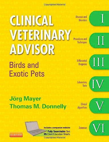 Portada del libro 9781416039693 Clinical Veterinary Advisor: Birds and Exotic Pets