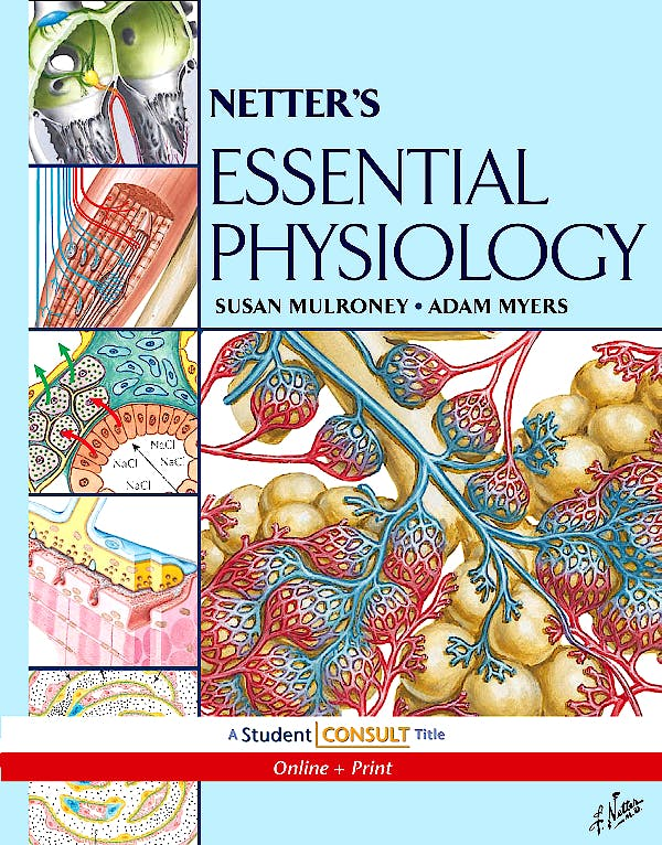 Portada del libro 9781416041962 Netter's Essential Physiology + Online Access