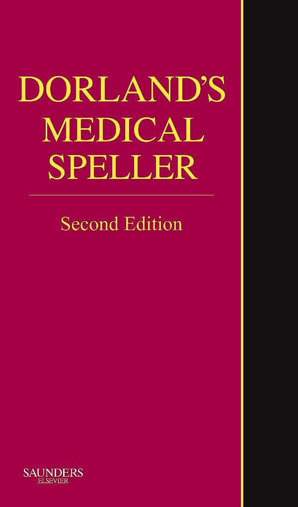 Portada del libro 9781416045731 Dorland's Medical Speller