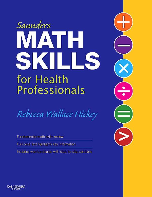 Portada del libro 9781416047551 Saunders Math Skills for Health Professionals