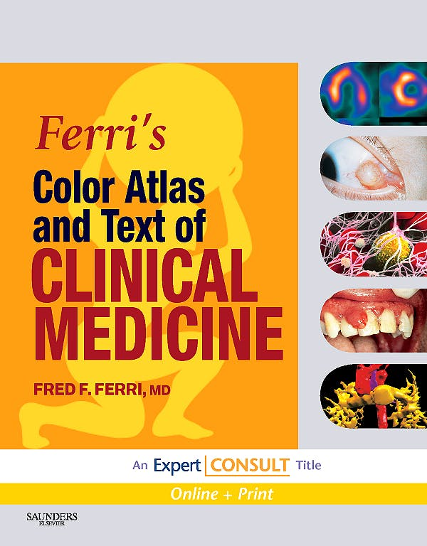 Portada del libro 9781416049197 Ferri's Color Atlas and Text of Clinical Medicine (Online and Print)