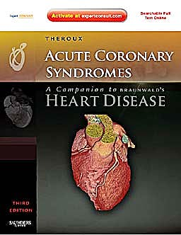 Portada del libro 9781416049272 Acute Coronary Syndromes. a Companion to Braunwald's Heart Disease (Online and Print)