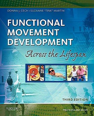 Portada del libro 9781416049784 Functional Movement Development. across the Lifespan