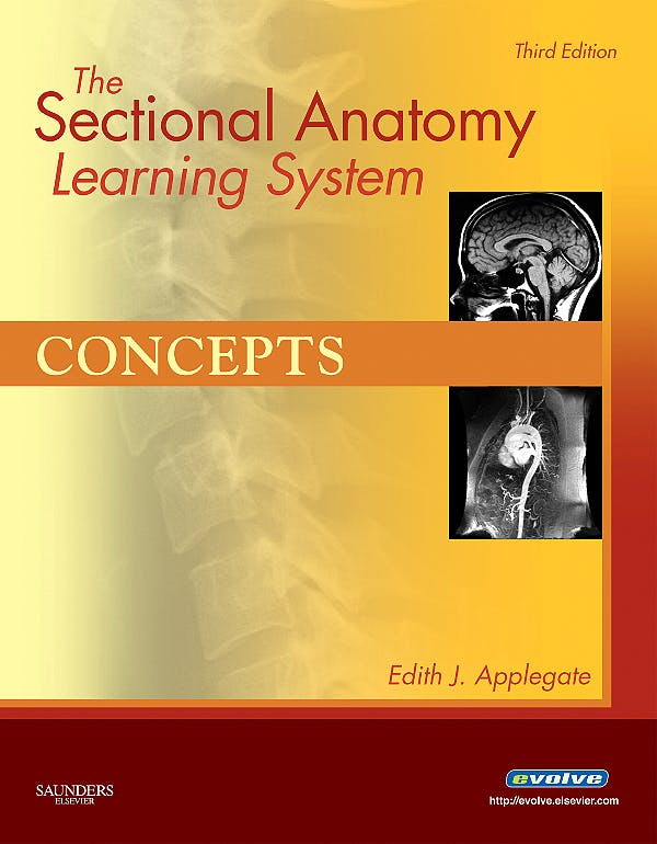 Portada del libro 9781416050131 Sectional Anatomy Learning System. Concepts and Applications, 2 Vols.