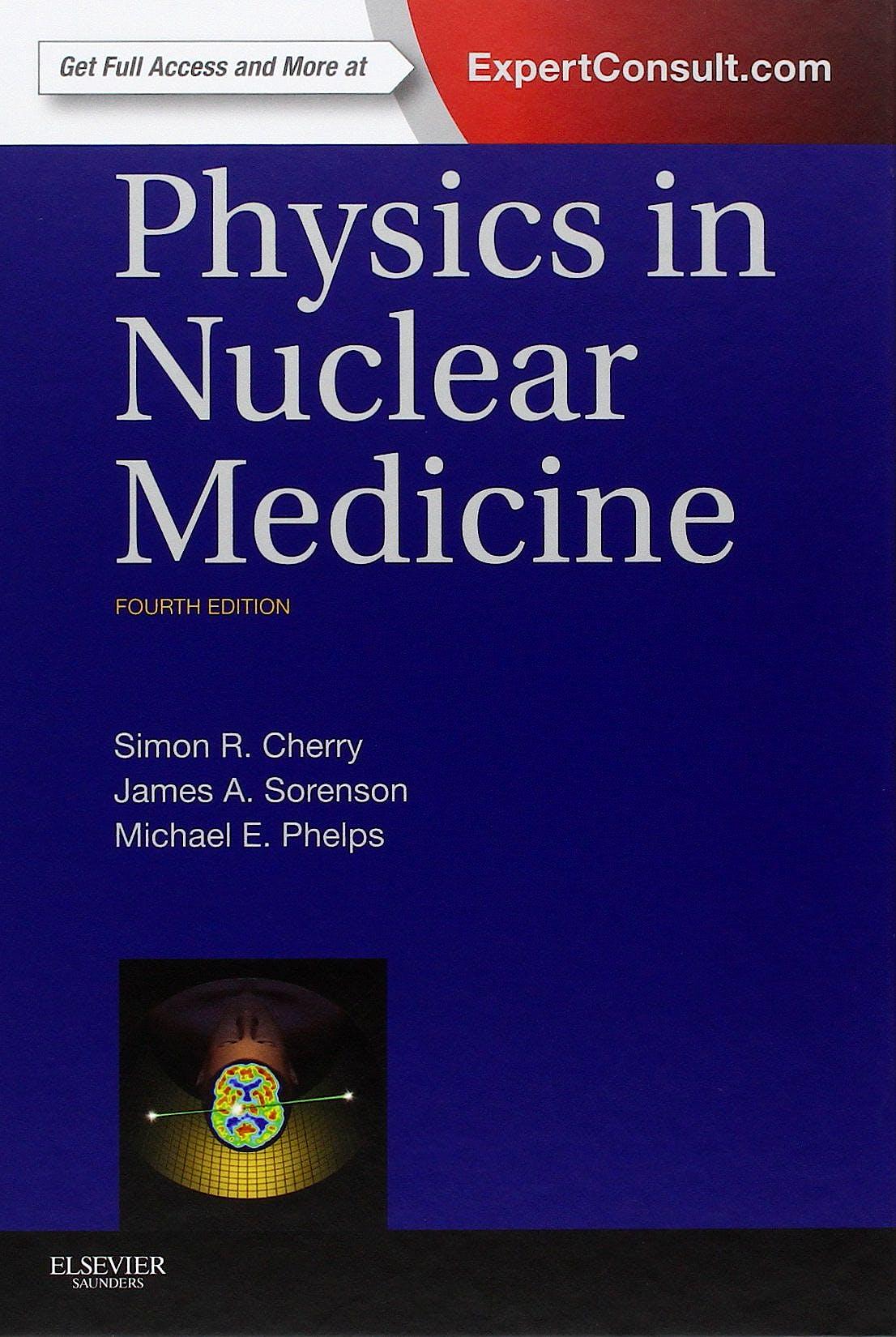 Portada del libro 9781416051985 Physics in Nuclear Medicine (Online and Print)