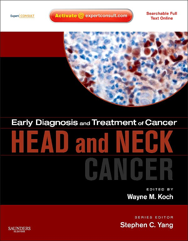 Portada del libro 9781416052029 Early Diagnosis and Treatment of Cancer. Head and Neck Cancer (Searchable Full Text Online)