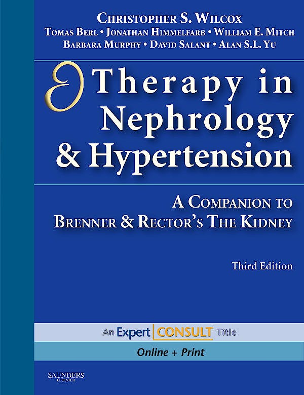 Portada del libro 9781416054849 Therapy in Nephrology and Hypertension. a Companion to Brenner & Rector's the Kidney (Online and Print)