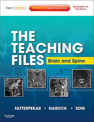 Portada del libro 9781416056201 The Teaching Files. Brain and Spine (Online and Print)