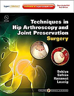 Portada del libro 9781416056423 Techniques in Hip Arthroscopy and Joint Preservation Surgery + Dvd (Online and Print)