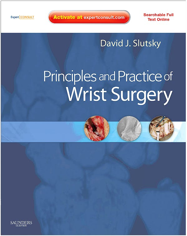 Portada del libro 9781416056461 Principles and Practice of Wrist Surgery + Dvd