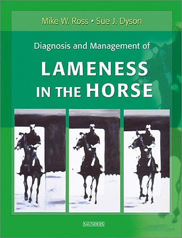 Portada del libro 9781416060697 Diagnosis and Management of Lameness in the Horse