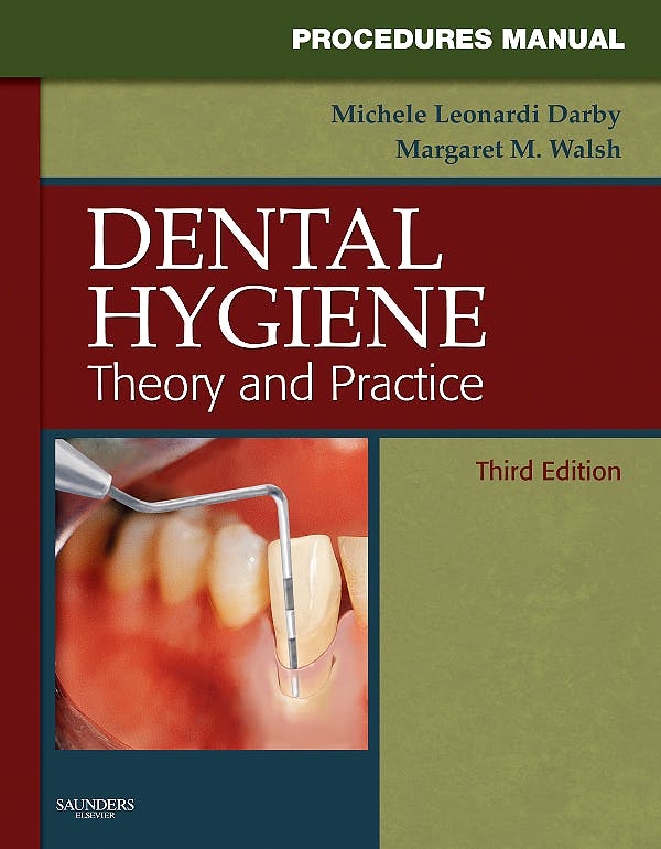 Portada del libro 9781416061007 Procedures Manual to Accompany Dental Hygiene. Theory and Practice