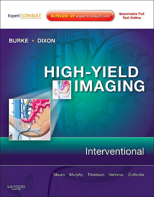 Portada del libro 9781416061601 High-Yield Imaging. Interventional