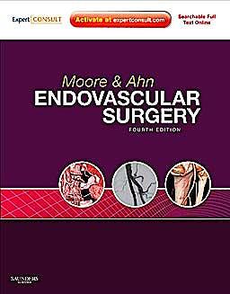 Portada del libro 9781416062080 Moore and Ahn Endovascular Surgery (Online and Print)