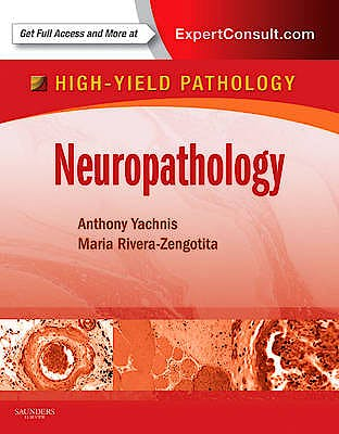 Portada del libro 9781416062202 Neuropathology. High-Yield Pathology