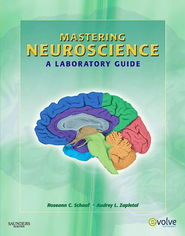Portada del libro 9781416062226 Mastering Neuroscience. a Laboratory Guide
