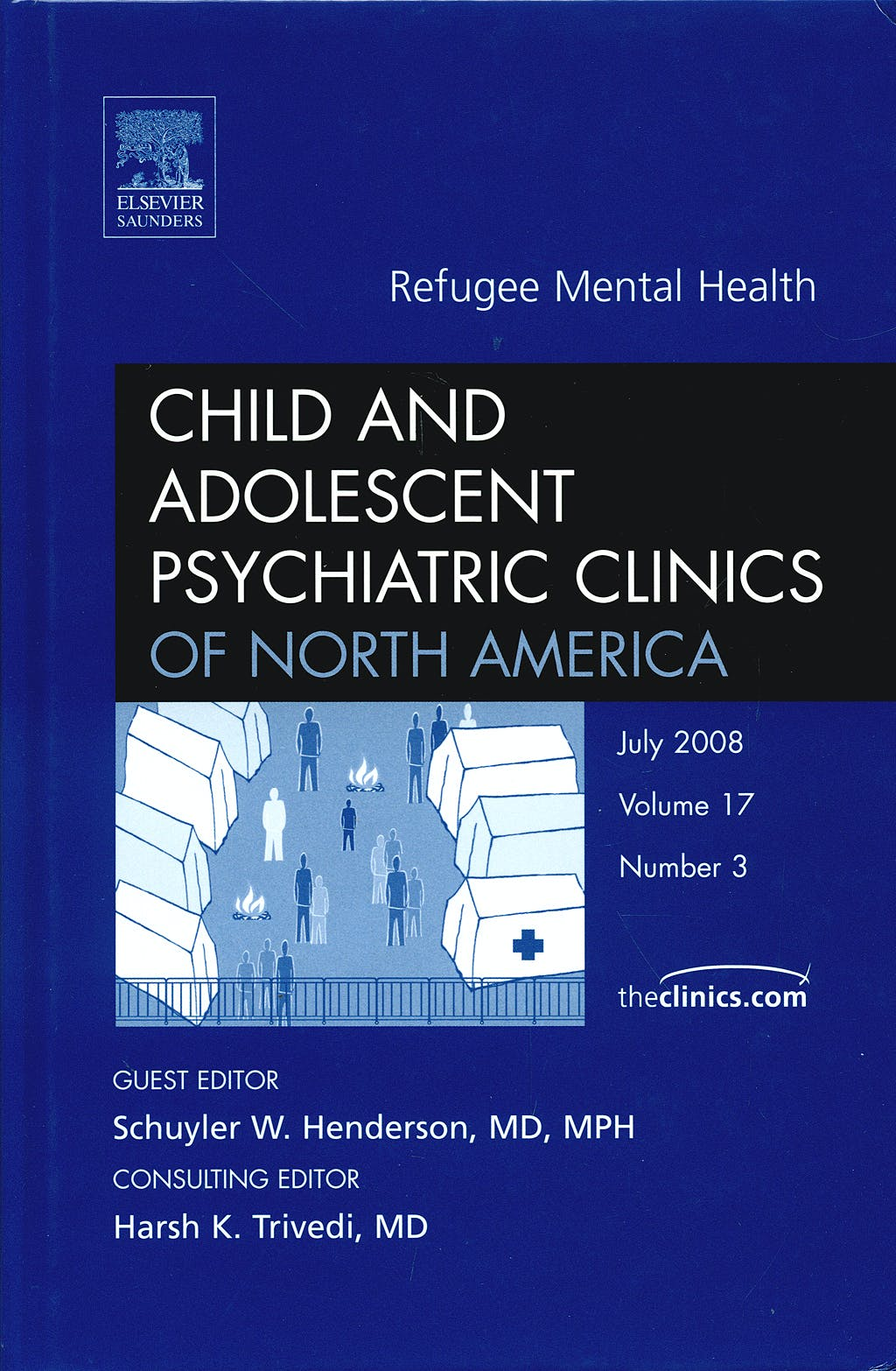 Portada del libro 9781416062776 Refugee Mental Health, an Issue of Child and Adolescent Psychiatric Clinics of North America, Vol. 17-3