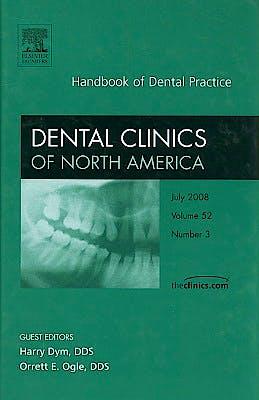 Portada del libro 9781416062851 Handbook of Dental Practice, an Issue of Dental Clinics Volume 52-3