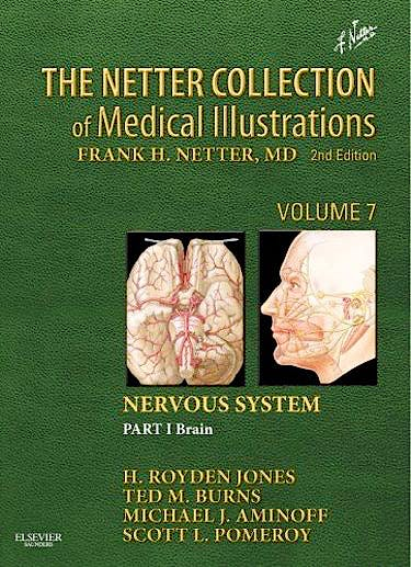 Portada del libro 9781416063872 The Netter Collection of Medical Illustrations, Vol. 7: Nervous System Part I: Brain