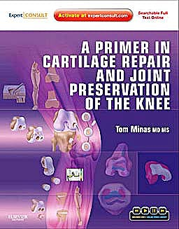 Portada del libro 9781416066545 A Primer in Cartilage Repair and Joint Preservation of the Knee (Online and Print)