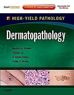 Portada del libro 9781416099765 Dermatopathology. High-Yield Pathology (Online and Print)