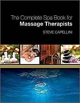 Portada del libro 9781418000141 The Complete Spa Book for Massage Therapists