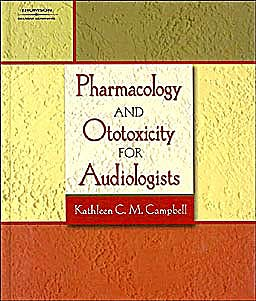 Portada del libro 9781418011307 Pharmacology and Ototoxicity for Audiologists