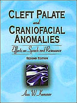 Portada del libro 9781418015473 Cleft Palate and Craniofacial Anomalies. Effects on Speech and Resonance + Cd-Rom