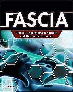 Portada del libro 9781418055691 Fascia. Clinical Applications for Health and Human Performance