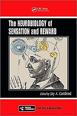 Portada del libro 9781420067262 Neurobiology of Sensation and Reward (Frontiers in Neuroscience)