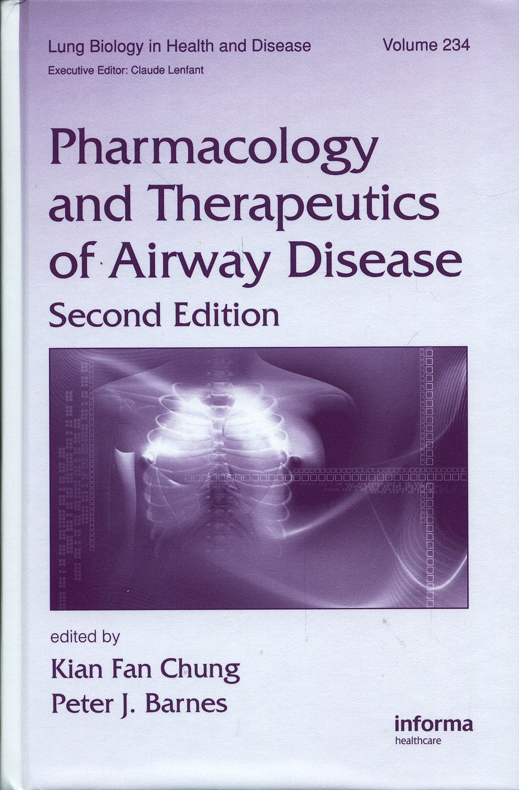Portada del libro 9781420070002 Pharmacology and Therapeutics of Airway Disease
